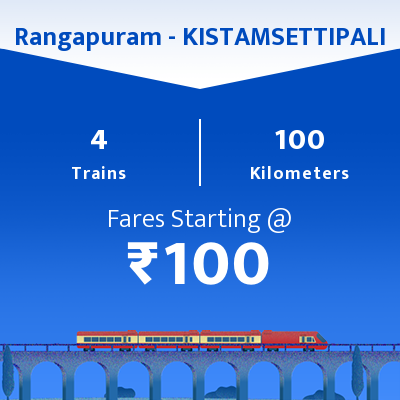 Rangapuram To KISTAMSETTIPALI Trains