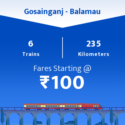 Gosainganj To Balamau Trains