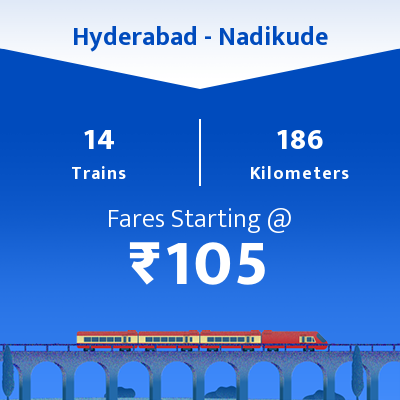 Hyderabad To Nadikude Trains