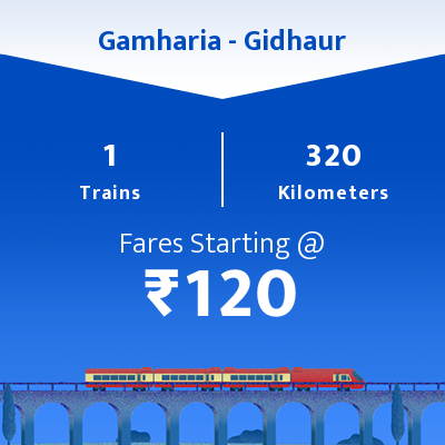 Gamharia To Gidhaur Trains