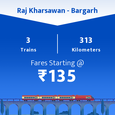Raj Kharsawan To Bargarh Trains