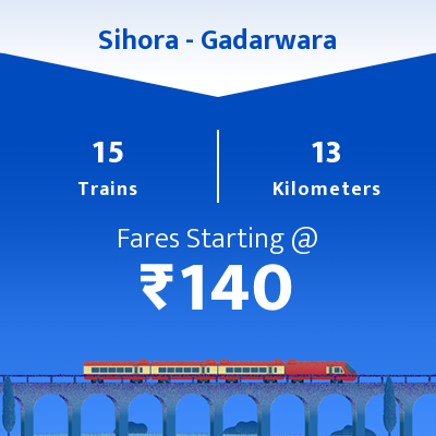 Sihora To Gadarwara Trains