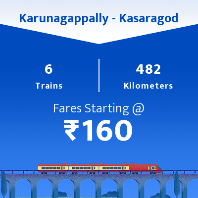Karunagappally To Kasaragod Trains