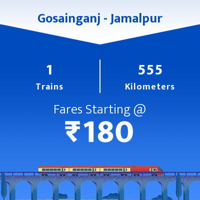 Gosainganj To Jamalpur Trains