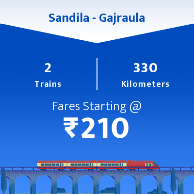 Sandila To Gajraula Trains