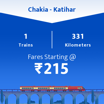 Chakia To Katihar Trains