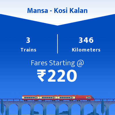 Mansa To Kosi Kalan Trains