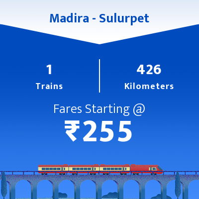 Madira To Sulurpet Trains
