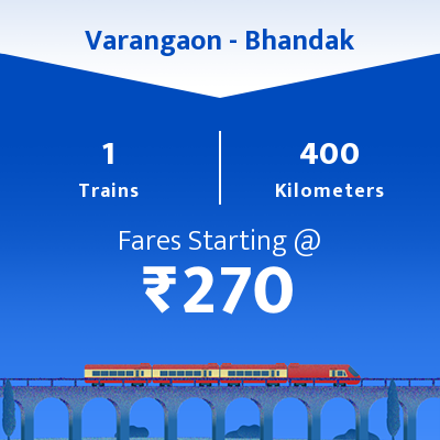Varangaon To Bhandak Trains