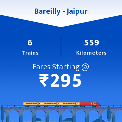 Bareilly To Jaipur Trains