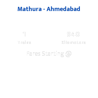 Mathura To Ahmedabad Trains