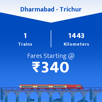 Dharmabad To Trichur Trains