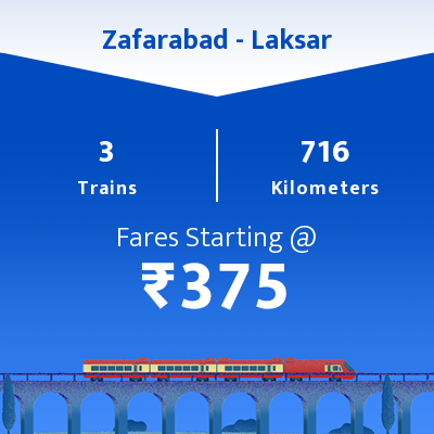 Zafarabad To Laksar Trains