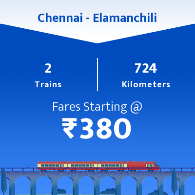 Chennai To Elamanchili Trains