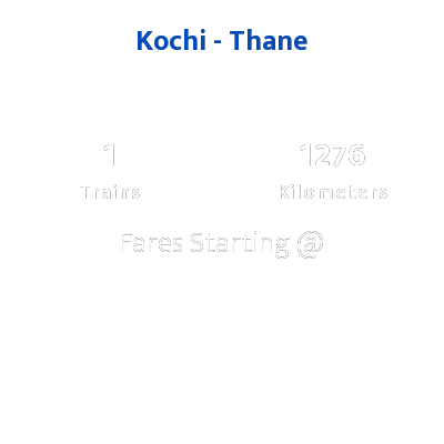 Kochi To Thane Trains