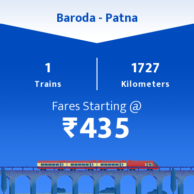 Baroda To Patna Trains