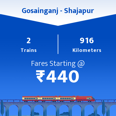 Gosainganj To Shajapur Trains