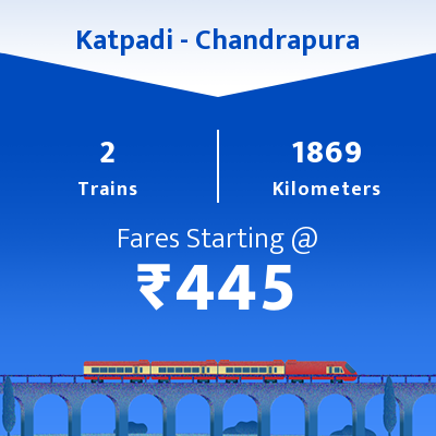 Katpadi To Chandrapura Trains