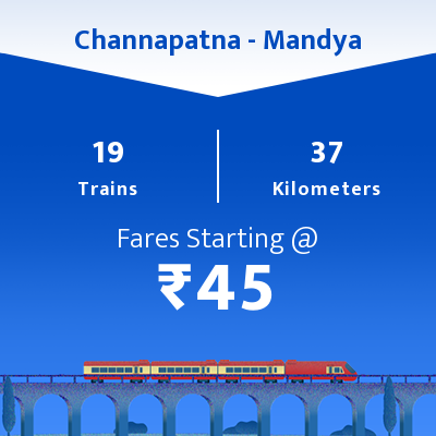 Channapatna To Mandya Trains