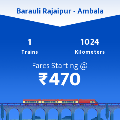 Barauli Rajaipur To Ambala Trains