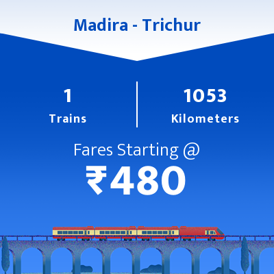Madira To Trichur Trains