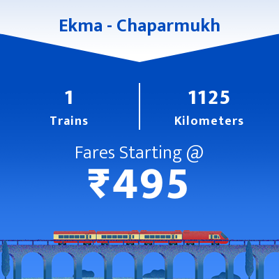 Ekma To Chaparmukh Trains