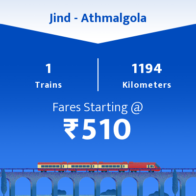 Jind To Athmalgola Trains