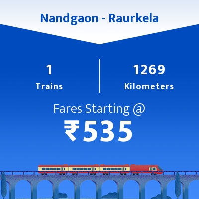 Nandgaon To Raurkela Trains