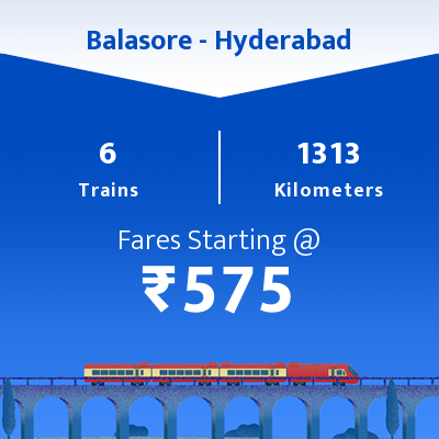 Balasore To Hyderabad Trains