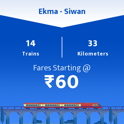 Ekma To Siwan Trains