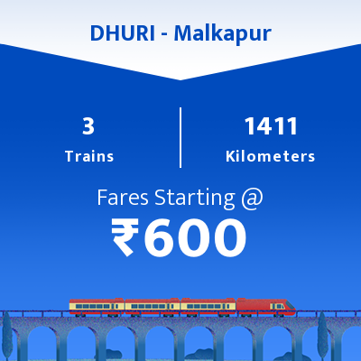 DHURI To Malkapur Trains