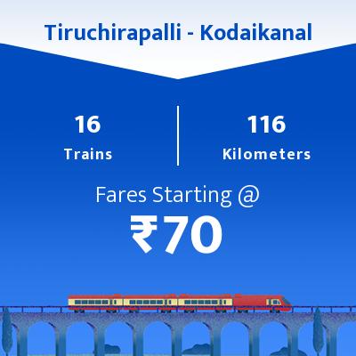 16 Tiruchirapalli to Kodaikanal Train Time Table, Seat Availability