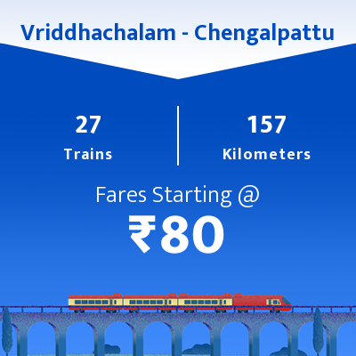 Vriddhachalam To Chengalpattu Trains