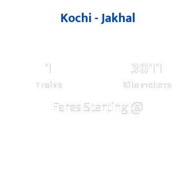Kochi To Jakhal Trains
